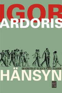 Hänsyn (e-bok) av Igor Ardoris