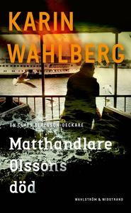 Matthandlare Olssons död (e-bok) av Karin Wahlb