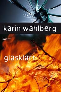 Glasklart (e-bok) av Karin Wahlberg