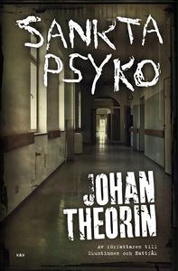 Sankta Psyko (e-bok) av Johan Theorin