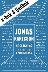 Högläsning : En novell ur Spelreglerna (e-bok)
