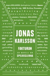 Fakturan : En novell ur Spelreglerna (e-bok) av
