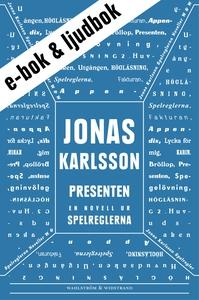 Presenten : En novell ur Spelreglerna (e-bok) a