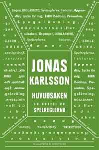 Huvudsaken : En novell ur Spelreglerna (e-bok)