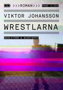 Wrestlarna (e-bok) av Viktor Johansson