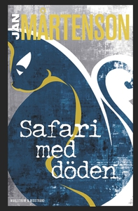 Safari med döden (e-bok) av Jan Mårtenson