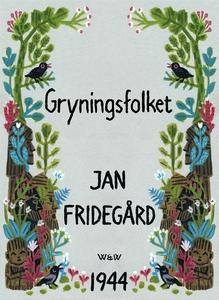 Gryningsfolket (e-bok) av Jan Fridegård