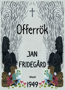 Offerrök (e-bok) av Jan Fridegård