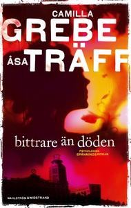 Bittrare än döden (e-bok) av Camilla Grebe, Åsa
