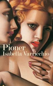 Pioner (e-bok) av Isabella Varricchio
