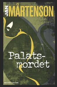 Palatsmordet (e-bok) av Jan Mårtenson