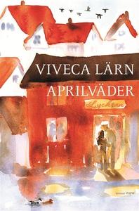 Aprilväder (e-bok) av Viveca Lärn