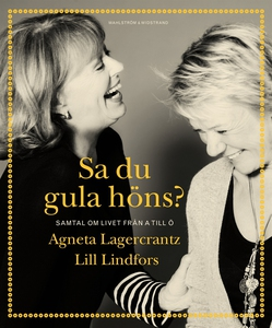 Sa du gula höns? (e-bok) av Lill Lindfors, Agne