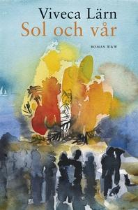 Sol och vår (e-bok) av Viveca Lärn