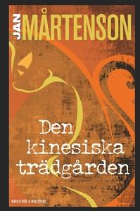 Den kinesiska trädgården (e-bok) av Jan Mårtens