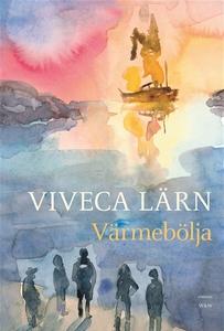 Värmebölja (e-bok) av Viveca Lärn