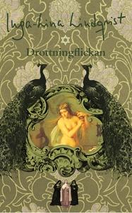 Drottningflickan (e-bok) av Inga-Lina Lindqvist