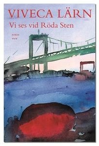 Vi ses vid Röda Sten (e-bok) av Viveca Lärn