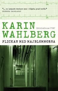 Flickan med majblommorna (e-bok) av Karin Wahlb