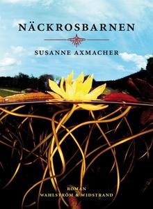 Näckrosbarnen (e-bok) av Susanne Axmacher