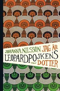 Jag är Leopardpojkens dotter (e-bok) av Johanna
