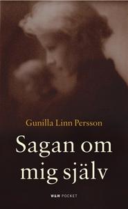 Sagan om mig själv (e-bok) av Gunilla Linn Pers