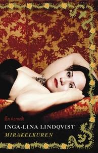 Mirakelkuren (e-bok) av Inga-Lina Lindqvist