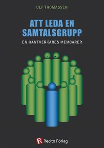 Att leda en samtalsgrupp (e-bok) av Ulf Thomass
