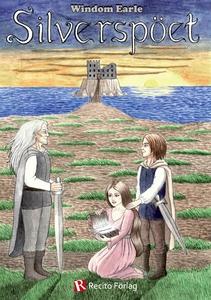 Silverspöet (e-bok) av Windom Earle