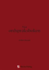 Nya ordspråksboken (e-bok) av Anders Bryvald