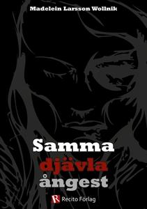 Samma djävla ångest (e-bok) av Madelein Larsson
