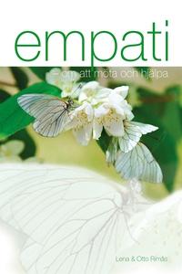 Empati - om att möta och hjälpa (e-bok) av Lena