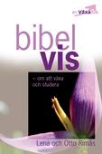 Bibelvis - om att växa och studera
