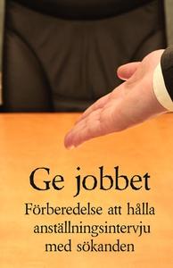 Ge jobbet (e-bok) av Jan Kallberg