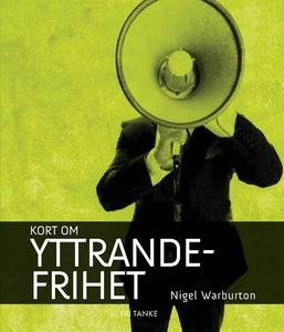 Kort om yttrandefrihet (e-bok) av Nigel Warburt