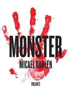 Monster (e-bok) av Micael Dahlén