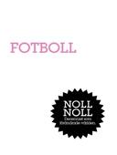 Fotboll : Det stora spelet