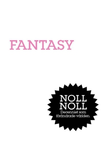 Fantasy : Flykten från verkligheten (e-bok) av