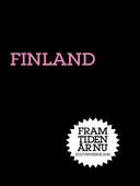 Finland : En ny giv