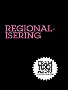 Regionalisering : Stad i ljus (e-bok) av Sverke