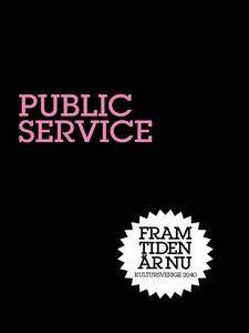 Public Service : Ruta och skärm (e-bok) av Nina