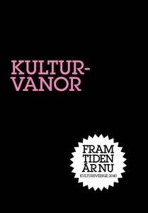 Kulturvanor : Vem är du? (e-bok) av Rudolf Anto