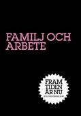 Familj och Arbete