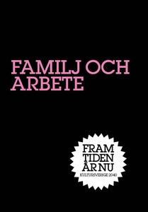 Familj och Arbete (e-bok) av Bo Rothstein