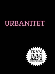 Urbanitet : Den nya staden (e-bok) av Jan Åman