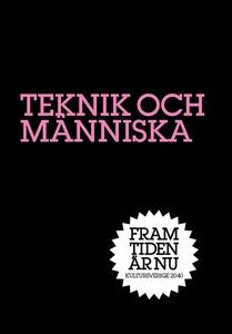 Tekniken och människan : Våra val (e-bok) av Sv