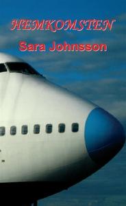 Hemkomsten (e-bok) av Sara Johnsson