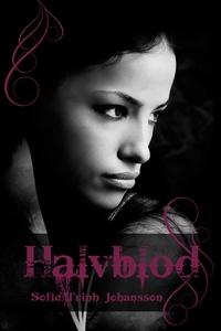 Halvblod (e-bok) av Sofie Trinh Johansson