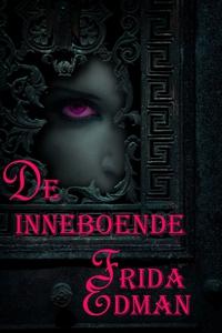 De inneboende (e-bok) av Frida Edman