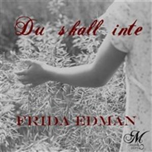 Du skall inte (e-bok) av Frida Edman